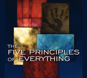 Five Principles of Everything